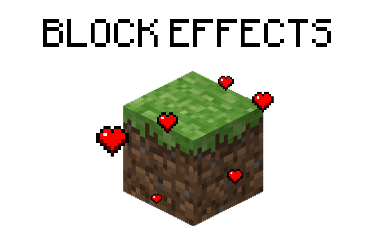 http://img.niceminecraft.net/BukkitPlugin/Block%20Effects.png