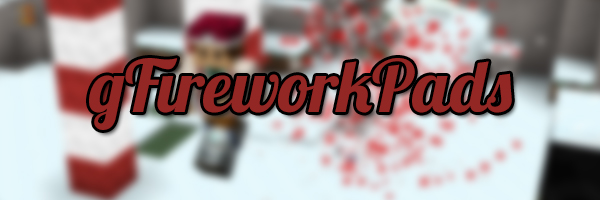 http://img.niceminecraft.net/BukkitPlugin/gFireworkPads.jpg