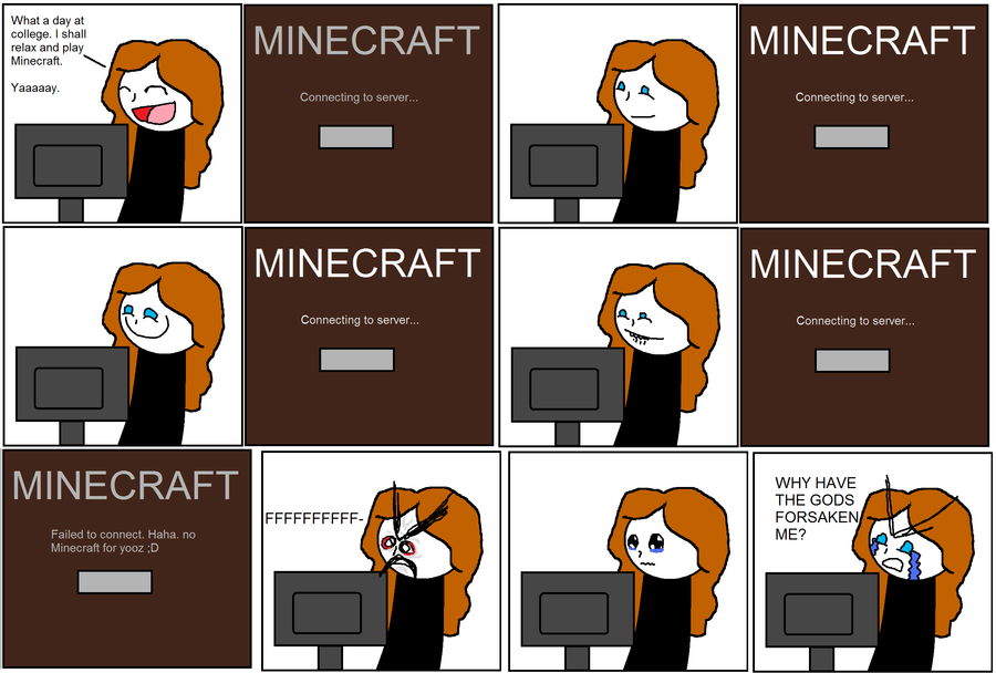 http://img.niceminecraft.net/Funny/Minecraft-Issues-1.png