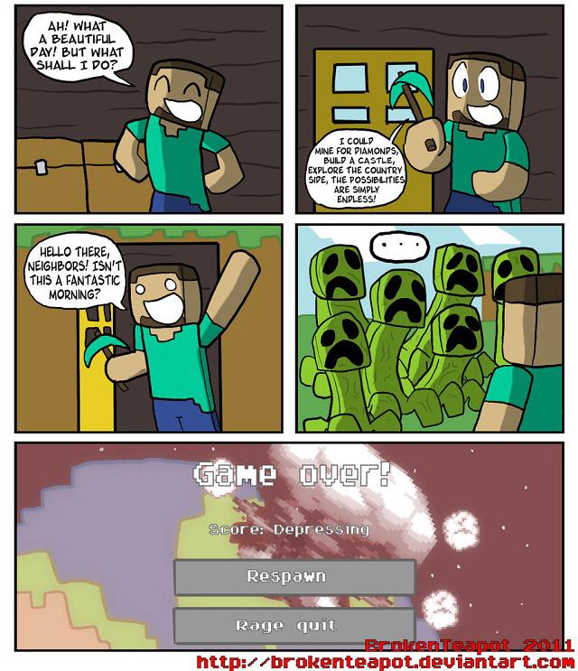 http://img.niceminecraft.net/Funny/Minecraft-comic-17.jpg