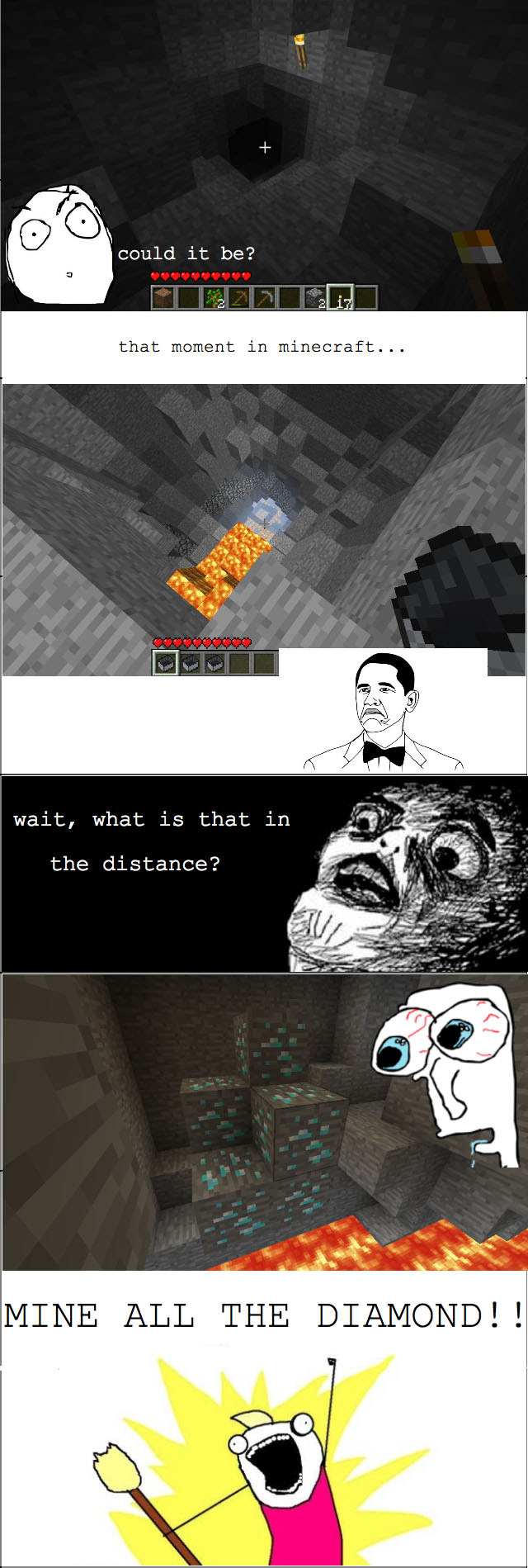 http://img.niceminecraft.net/Funny/True-Story-Minecraft.jpg