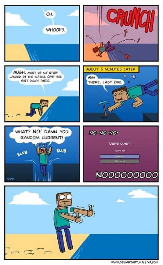 http://img.niceminecraft.net/Funny/minecraft-fucking-water.jpg