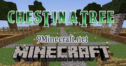 http://img.niceminecraft.net/Map/Chest-in-a-Tree-Map.jpg