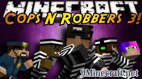 http://img.niceminecraft.net/Map/Cops-and-Robbers-3-Map.jpg