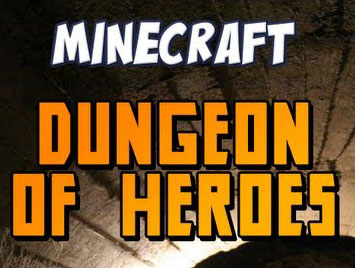 http://img.niceminecraft.net/Map/Dungeon-Of-Heroes-Map.jpg
