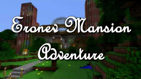 http://img.niceminecraft.net/Map/Eronev-Mansion-Adventure-Map.jpg