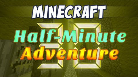 http://img.niceminecraft.net/Map/Half-Minute-Adventure-Map.jpg