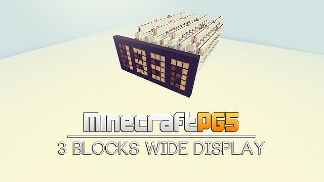 http://img.niceminecraft.net/Misc/3-Blocks-Wide-Display.jpg