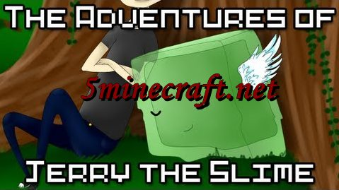 Adventures-of-jerry-the-slime-mod-0.jpg