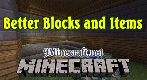 http://img.niceminecraft.net/Mods/Better-Blocks-and-Items-Mod.jpg