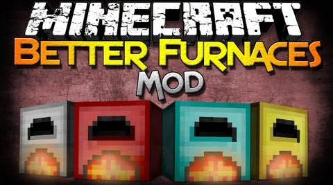 http://img.niceminecraft.net/Mods/Better-Furnaces-Mod.jpg