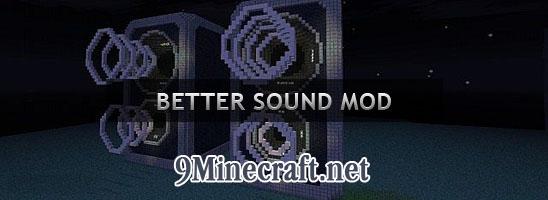 http://img.niceminecraft.net/Mods/Better-Sound-Mod.jpg