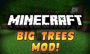 http://img.niceminecraft.net/Mods/BigTrees-Mod.jpg