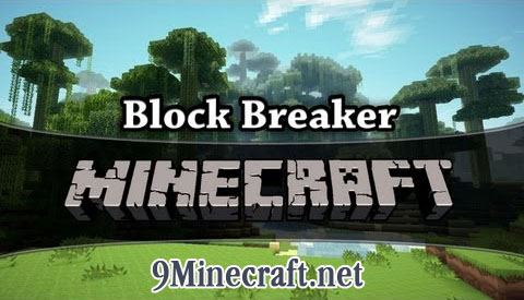http://img.niceminecraft.net/Mods/Block-Breaker-Mod.jpg