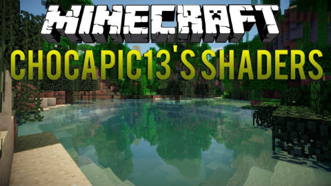 http://img.niceminecraft.net/Mods/Chocapic13-Shaders-Mod.jpg