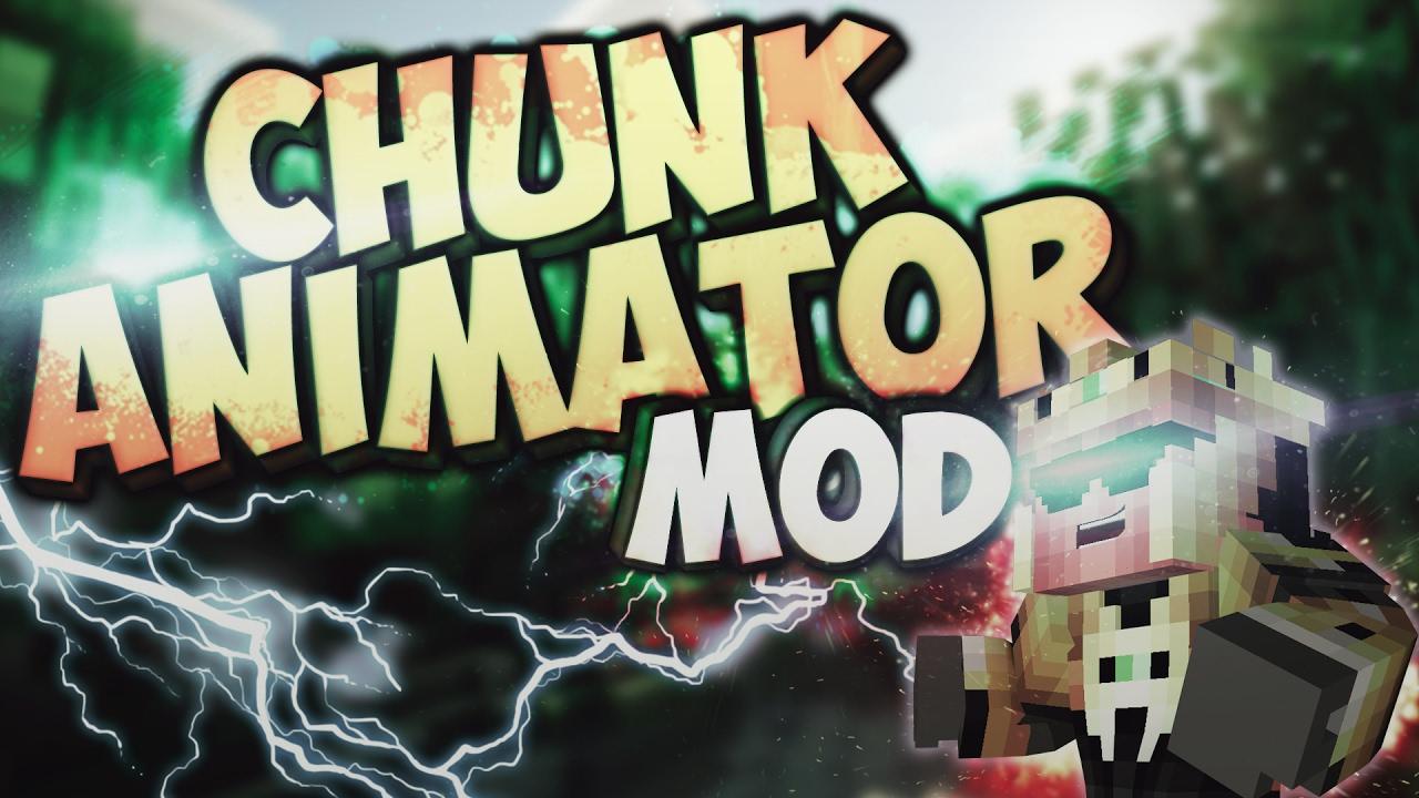 Chunk-Animator-Mod.jpg