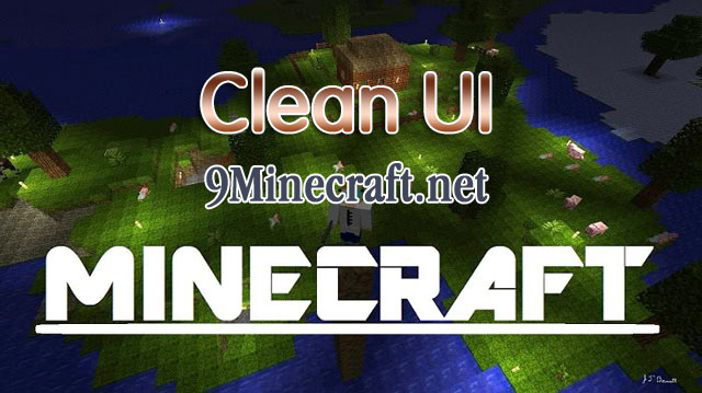 http://img.niceminecraft.net/Mods/Clean-UI-Mod.jpg