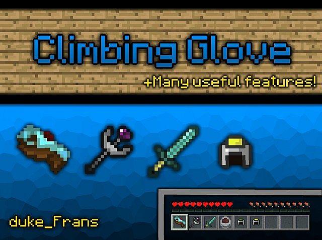 http://img.niceminecraft.net/Mods/Climbing-Glove-Mod-1.jpg