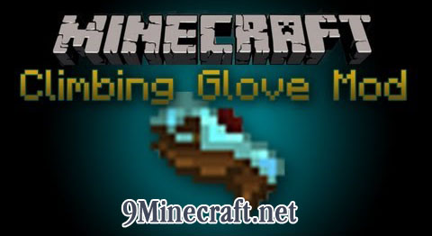 http://img.niceminecraft.net/Mods/Climbing-Glove-Mod.jpg