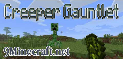 http://img.niceminecraft.net/Mods/Creeper-Gauntlet-Mod.jpg