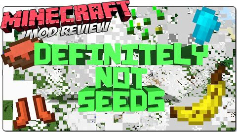 Definitely-NOT-Seeds-Mod.jpg
