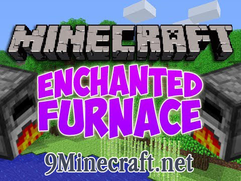 http://img.niceminecraft.net/Mods/Enchanted-Furnace-Mod.jpg