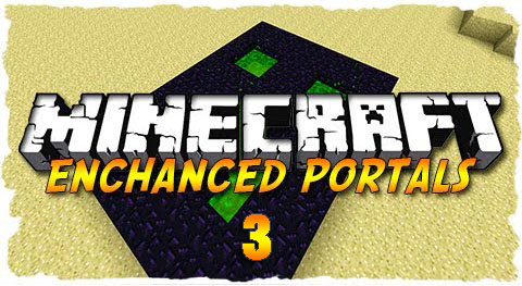 http://img.niceminecraft.net/Mods/Enhanced-Portals-3-Mod.jpg