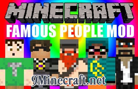 http://img.niceminecraft.net/Mods/Famous-People-Mod.jpg