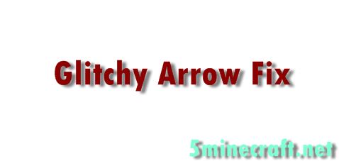 Glitchy-arrow-fix-mod.png