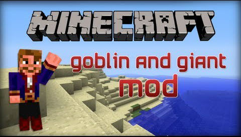 http://img.niceminecraft.net/Mods/Goblins-and-Giants-Mod.jpg