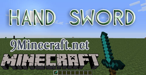 http://img.niceminecraft.net/Mods/Hand-Sword-Mod.jpg