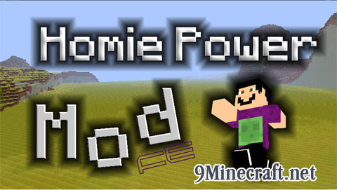 http://img.niceminecraft.net/Mods/Homie-Power-Mod.jpg