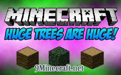 http://img.niceminecraft.net/Mods/Huge-Trees-are-Huge-Mod.jpg