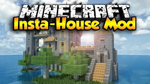 http://img.niceminecraft.net/Mods/Insta-House-Mod.jpg