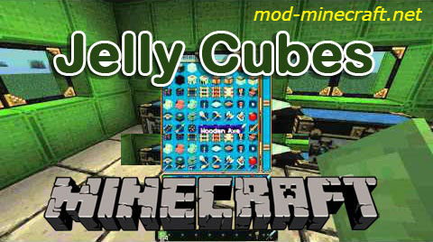 http://img.niceminecraft.net/Mods/Jelly-Cubes-Mod.jpg