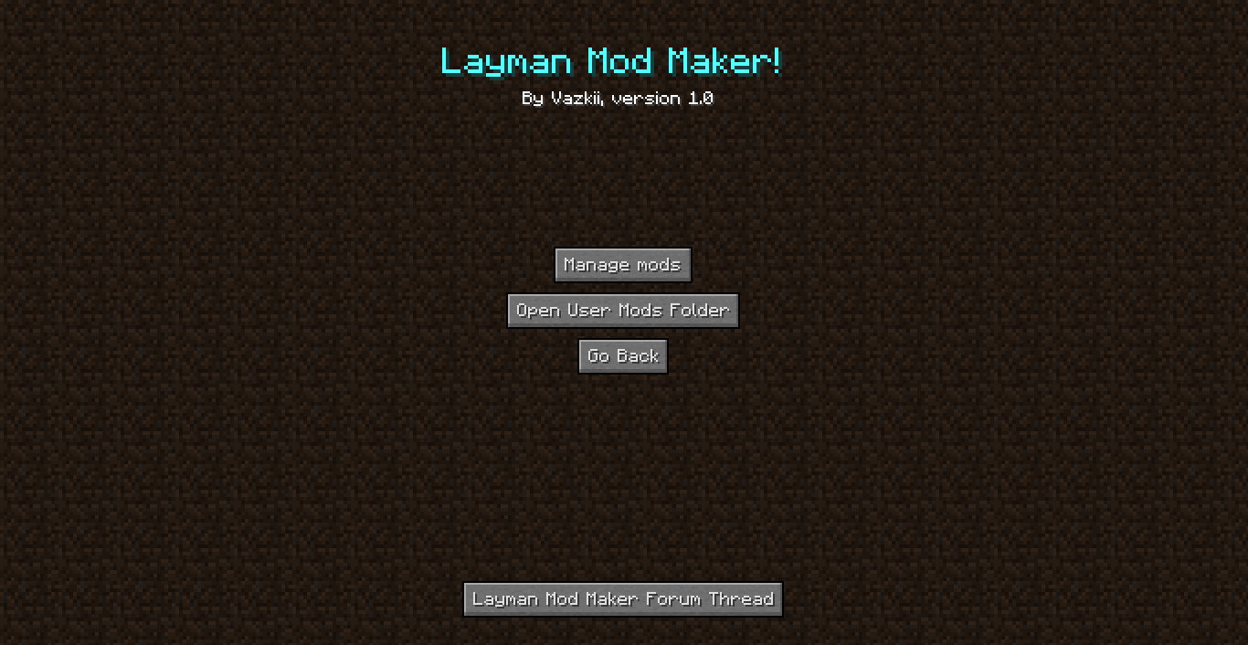 http://img.niceminecraft.net/Mods/Layman-Mod-Maker-1.png