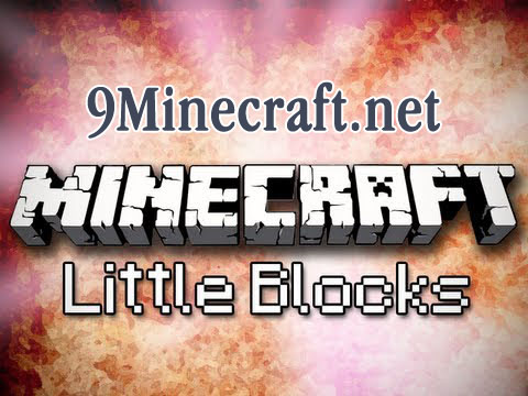 http://img.niceminecraft.net/Mods/Little-Blocks-Mod.jpg