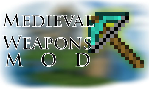 http://img.niceminecraft.net/Mods/Medieval-Weapons-Mod.jpg