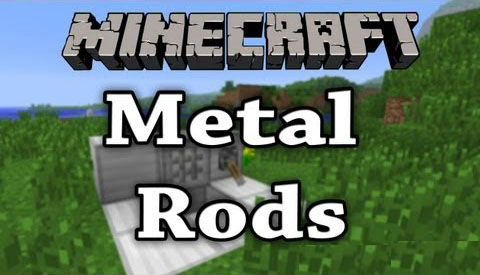 http://img.niceminecraft.net/Mods/Metal-Rods-Mod.jpg