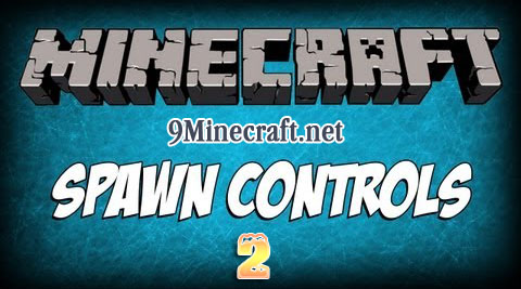 http://img.niceminecraft.net/Mods/Mob-Spawn-Controls-2-Mod.jpg