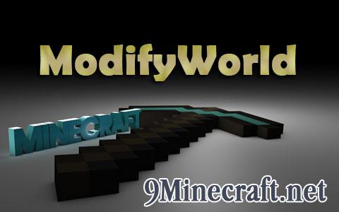 http://img.niceminecraft.net/Mods/ModifyWorld-Mod.jpg