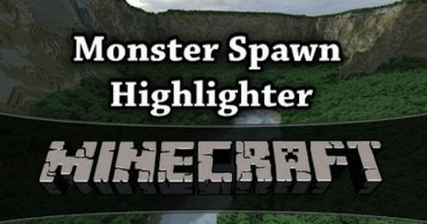 http://img.niceminecraft.net/Mods/Monster-Spawn-Highlighter-Mod.jpg