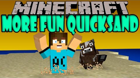 http://img.niceminecraft.net/Mods/More-Fun-Quicksand-Mod.jpg