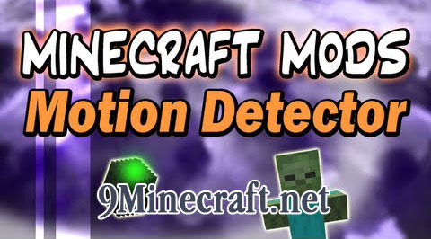 http://img.niceminecraft.net/Mods/Motion-Detector-Mod.jpg