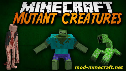 http://img.niceminecraft.net/Mods/Mutant-Creatures-Mod.jpg