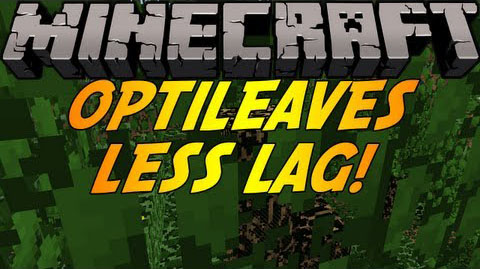 http://img.niceminecraft.net/Mods/OptiLeaves-Mod.jpg