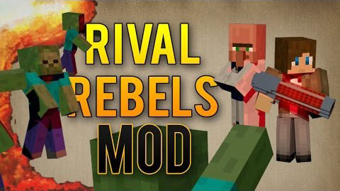 http://img.niceminecraft.net/Mods/Rival-Rebels-Mod.jpg