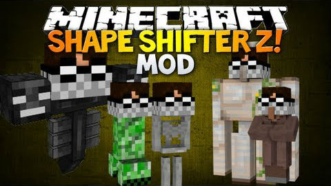 http://img.niceminecraft.net/Mods/Shape-Shifter-Z-Mod.jpg