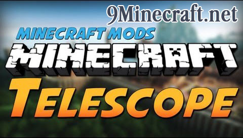 http://img.niceminecraft.net/Mods/Telescope-Mod.jpg