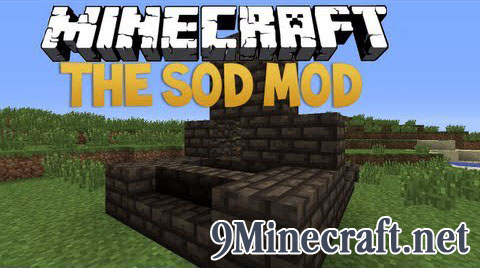 http://img.niceminecraft.net/Mods/The-Sod-Mod.jpg